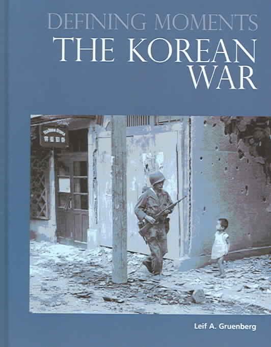 The Korean War By Gruenberg, Leif A.